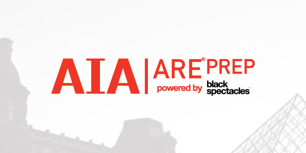 The future of ARE Prep- AIA ARE Prep powered by Black Spectacles