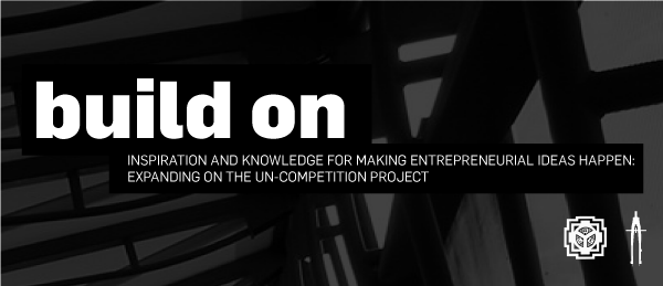 Build On: Inspiration and Knowledge for Making Entrepreneurial Ideas Happen